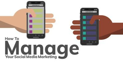 How To Manage Your Social Media Marketing