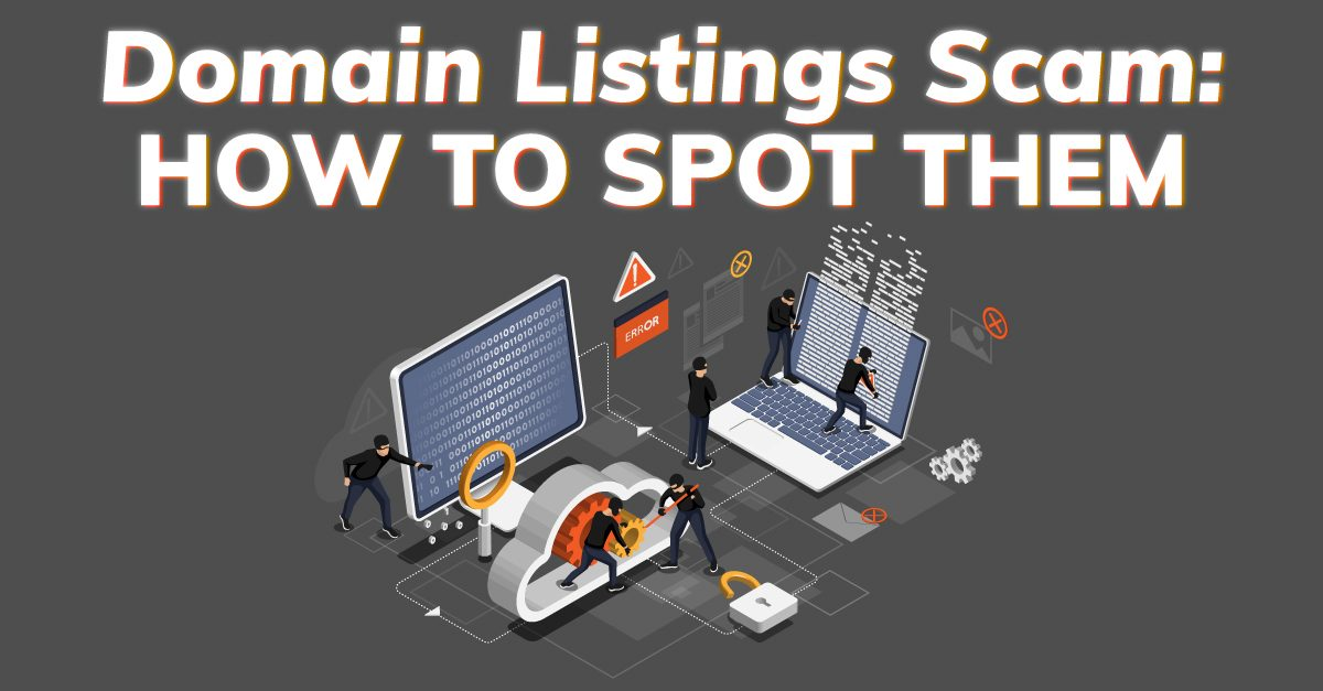 Domain Listings Scam: How to Spot Them